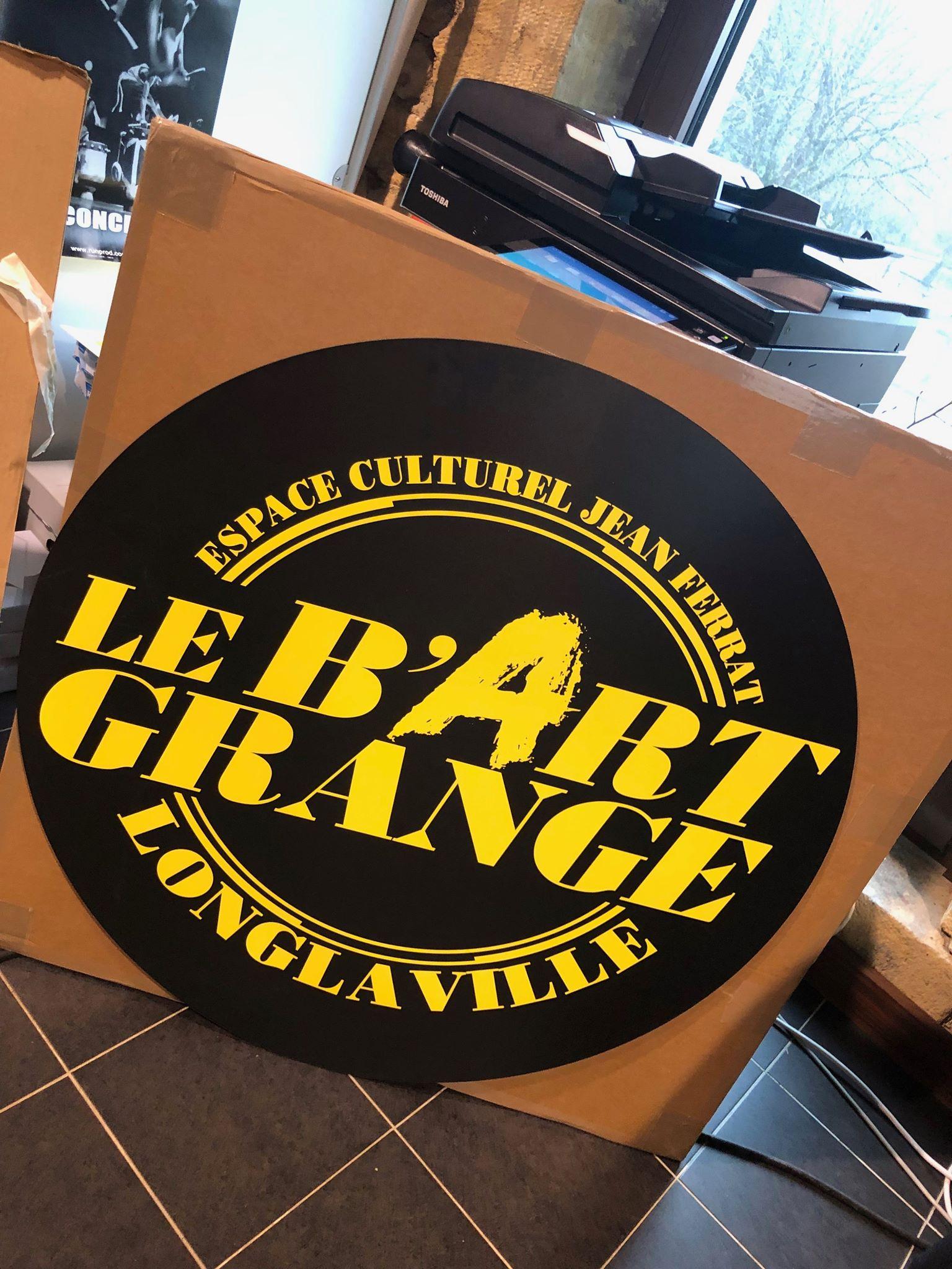 Réalisation du logo et de l'enseigne en forex pour Le B'Art Grange à Longlaville.